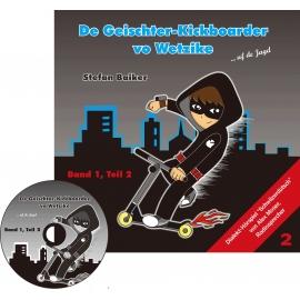 CD: Der Geischterkickboarder - uf de Jagd, Band 1, Teil 2, Geschichten 6-10