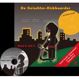 CD: De Geischterkickboarder - uf Spuresuechi, Band 2, Teil 2, Geschichten 6-10