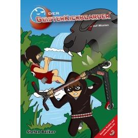 Buch: Der Geisterkickboarder - auf Mission, Band 7
