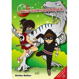 Buch: Der Geisterkickboarder - wird vermisst, Band 9